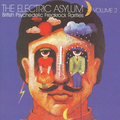 Electric Asylum, Vol. 2: British Psychedelic Freakrock Rarities