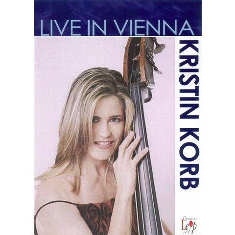 Kristin Korb: Live in Vienna