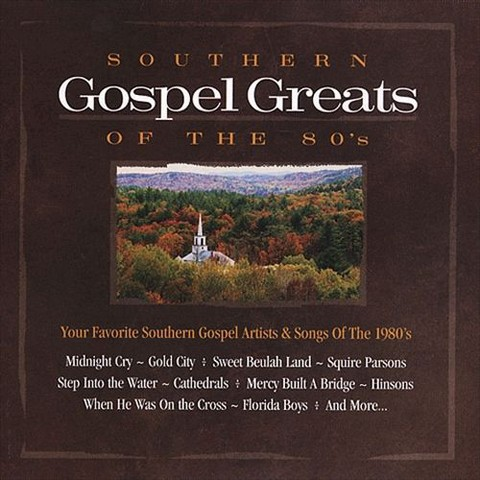 Southern Gospel Greats of the 80's