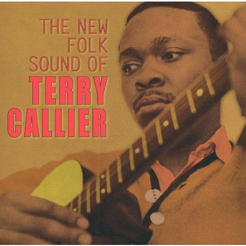 The New Folk Sound of Terry Callier (Bonus Tracks)