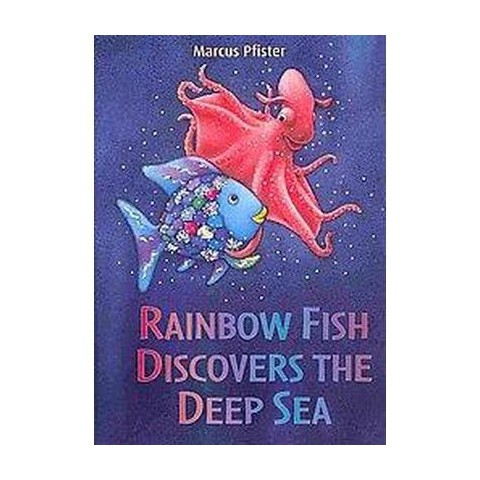Rainbow Fish Discovers the Deep Sea (Hardcover)