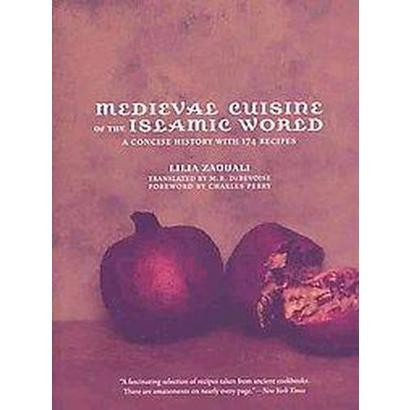Medieval Cuisine of the Islamic World (Paperback)