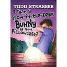 Is That a Glow-in-the-Dark Bunny in Your Pillowcase? (Paperback)