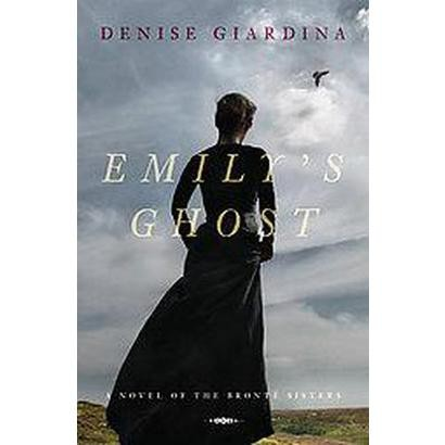 Emily's Ghost (Hardcover)