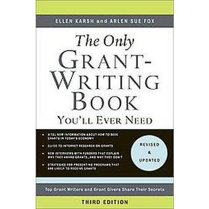 The Only Grant-Writing Book You'll Ever Need (Paperback)