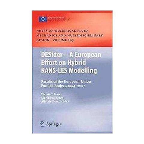 DESider - A European Effort on Hybrid RANS-LES Modelling (103) (Hardcover)