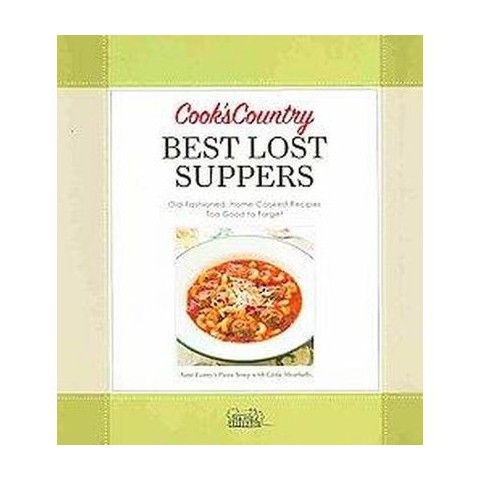 Cook's Country Best Lost Suppers (Spiral)