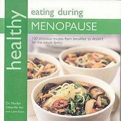 Healthy Eating During Menopause (Original) (Paperback)
