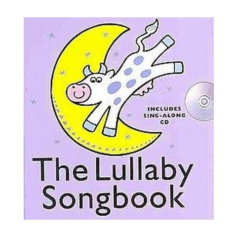 The Lullaby Songbook (Mixed media product)