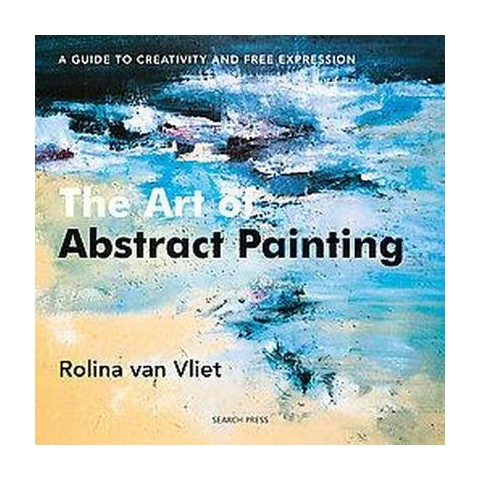 The Art of Abstract Painting (Paperback)