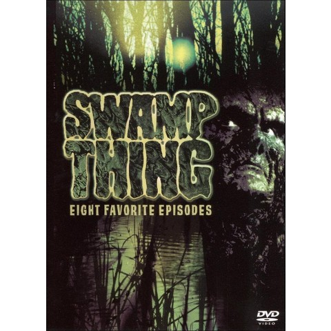 Swamp Thing: Eight Favorite Episodes