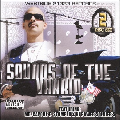 Sounds of the Varrio [Explicit Lyrics]