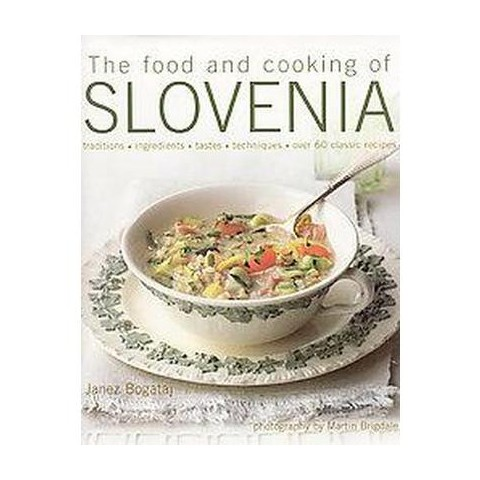 The Food and Cooking of Slovenia (Hardcover)