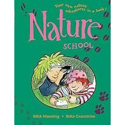 Nature School (Paperback)