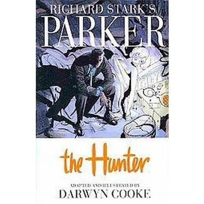 Richard Stark's Parker (Hardcover)