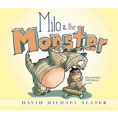 Milo & the Monster (Hardcover)