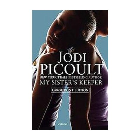 My Sister's Keeper (Large Print) (Hardcover)