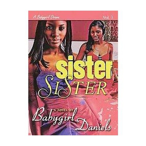 A Baby Girl Drama 3 (Paperback)