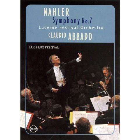 Mahler/Lucerne Festival Orchestra/Claudio Abbado: Symphony No. 7 (Widescreen)