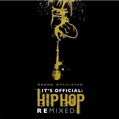 It's Official: Hip Hop Remixed