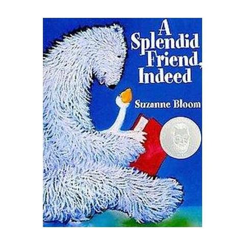 A Splendid Friend Indeed (Reprint) (Paperback)