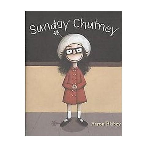 Sunday Chutney (Hardcover)