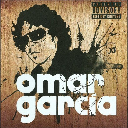 Omar Garcia [Explicit Lyrics]