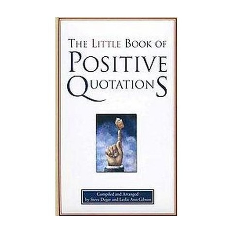 The Little Book of Positive Quotations (Hardcover)