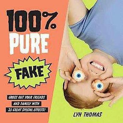 100% Pure Fake (Hardcover)