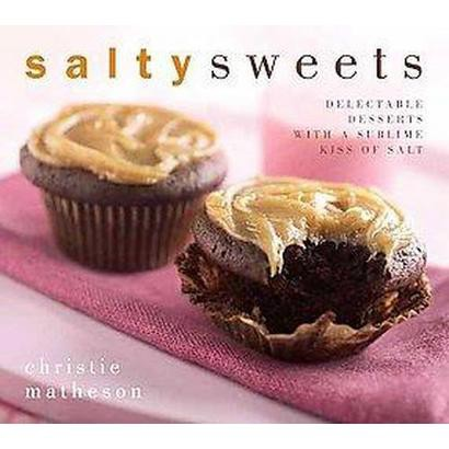 Salty Sweets (Hardcover)