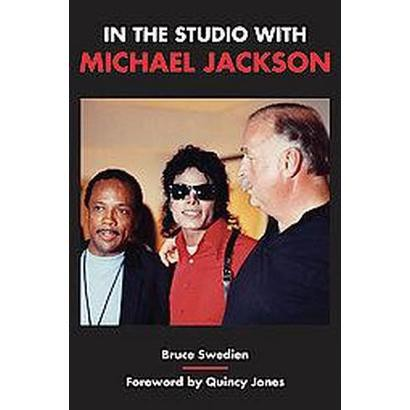 In the Studio with Michael Jackson (Paperback)