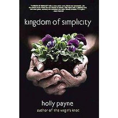 Kingdom of Simplicity (Original) (Paperback)