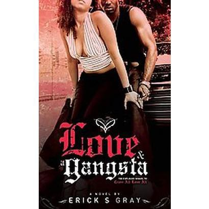 Love and a Gangsta (Original) (Paperback)