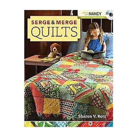 Serge & Merge Quilts (Mixed media product)