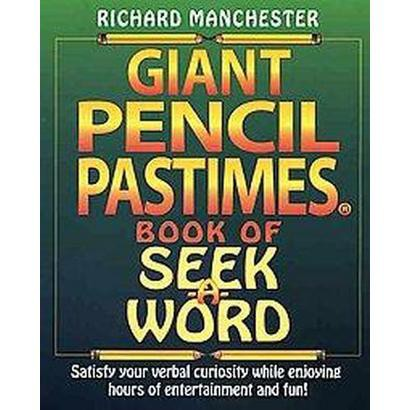 Giant Pencil Pastimes Book of Seek-a-word (Paperback)