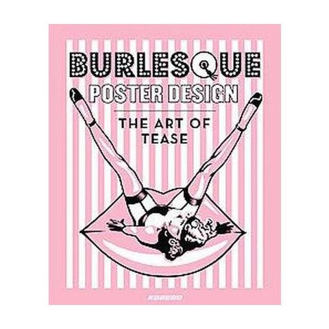 Burlesque Poster Design (Hardcover)
