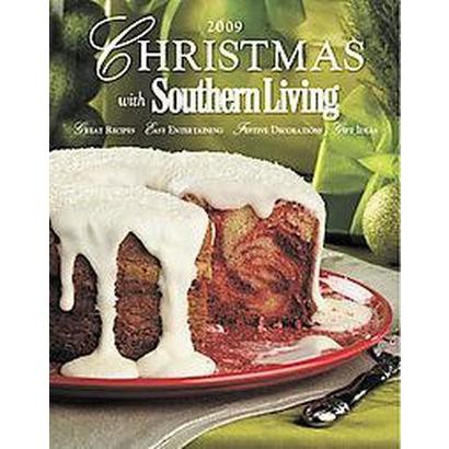 Christmas With Southern Living 2009 (Hardcover)