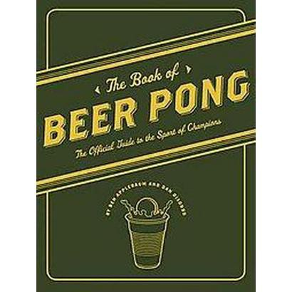 The Book of Beer Pong (Paperback)