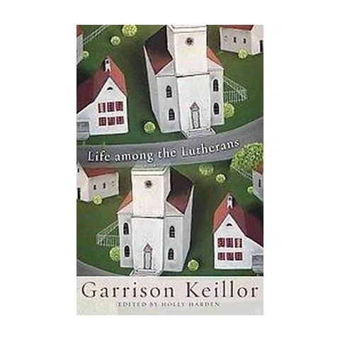 Life among the Lutherans (Hardcover)