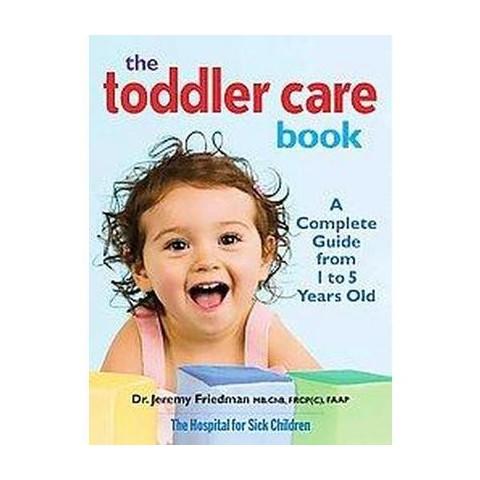 The Toddler Care Book (Original) (Paperback)
