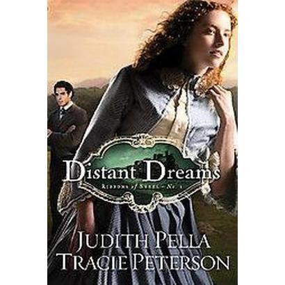 Distant Dreams (Original) (Paperback)