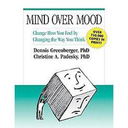 Mind over Mood (Reissue) (Paperback)