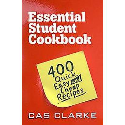 The Essential Student Cookbook (Paperback)