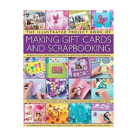 The Illustrated Project Book of Making Gift Cards and Scrapbooking (Hardcover)