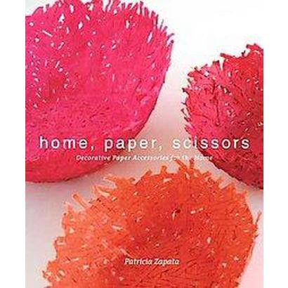 Home, Paper, Scissors (Original) (Paperback)