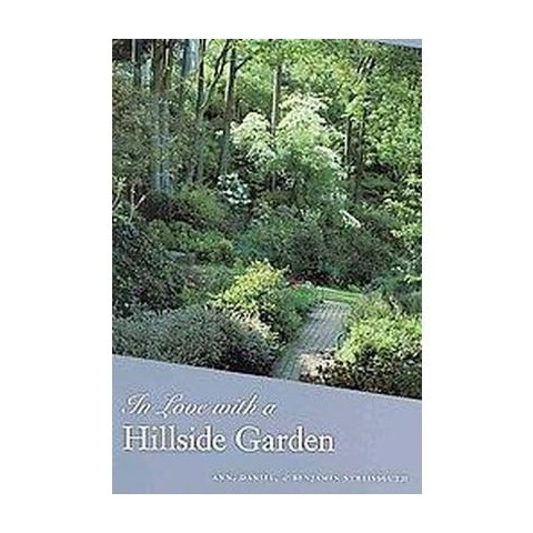 In Love with a Hillside Garden (Paperback)