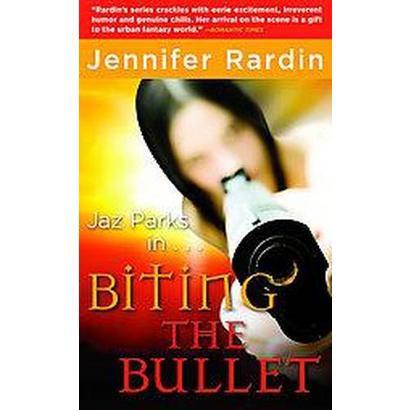 Biting the Bullet (Reprint) (Paperback)