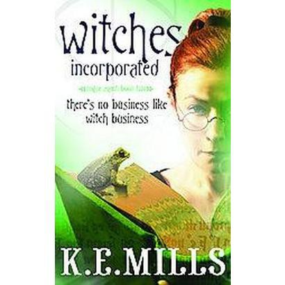 Witches Incorporated (Original) (Paperback)