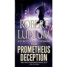 The Prometheus Deception (Paperback)