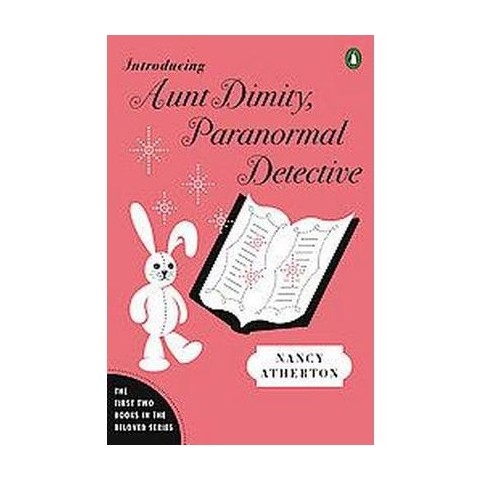 Introducing Aunt Dimity, Paranormal Detective (Paperback)